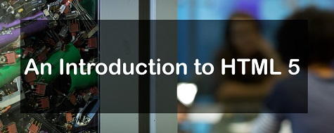 A Brief Introduction to HTML 5